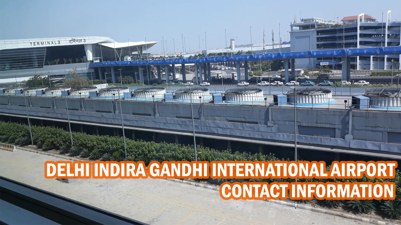 Delhi Airport contact details